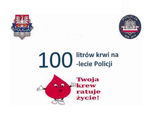 100 litrów krwi na 100-lecie Policji